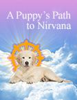 A Puppy's Path to Nirvana - eBook